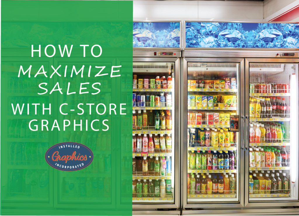 How to Maximize Sales with C-Store Graphics